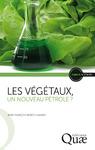 Livre numérique Les végétaux, un nouveau pétrole ?