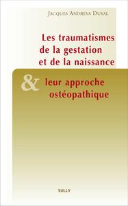 Livre numérique Les traumatismes de la gestation et de la naissance et leur approche ostéopathique