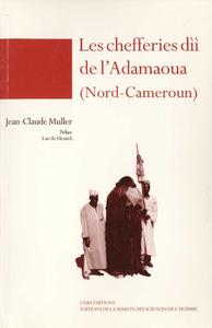 Livre numérique Les chefferies dìì de l'Adamaoua (Nord-Cameroun)
