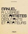 Livre numérique Manuel à l'usage des artistes débutants et amateurs
