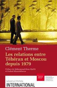Livre numérique Les relations entre Téhéran et Moscou depuis 1979
