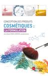 Livre numérique Conception des produits cosmétiques : la formulation