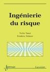 Livre numérique Ingénierie du risque (Coll. Sciences et technologies)