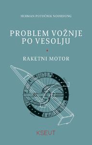 Problem voznje po vesolju, Raketni motor