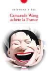 Livre numérique Camarade Wang achète la France