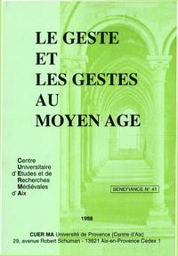 Le geste et les gestes au Moyen Âge