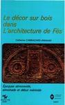 Livre numérique Le décor sur bois dans l'architecture de Fès