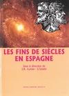 Livre numérique Les fins de siècles en Espagne