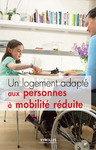 Livre numérique Un logement adapté aux personnes à mobilité réduite