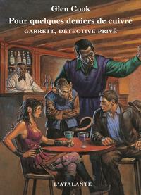 Pour quelques deniers de cuivre, Garrett, détective privé, T3