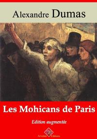 Les Mohicans de Paris – suivi d'annexes, Nouvelle édition 2019
