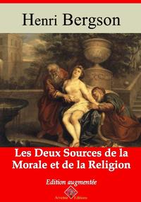 Les Deux Sources de la morale et de la religion ? suivi d'annexes