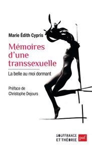 Mémoires d'une transsexuelle, La belle au moi dormant