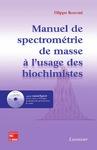 Livre numérique Manuel de spectrométrie de masse à l'usage des biochimistes