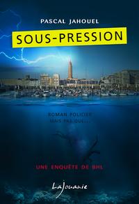 Sous-pression, BHL, T2