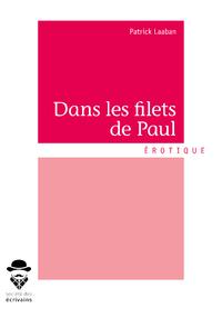 Dans les filets de Paul