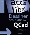 Livre numérique Dessiner ses plans avec QCad