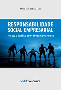 Responsabilidade Social Empresarial, Relato e análise económica e financeira