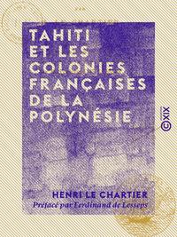 Tahiti et les colonies françaises de la Polynésie