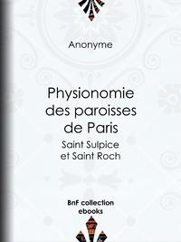 Physionomie des paroisses de Paris, Saint Sulpice et Saint Roch