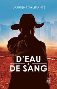 D'EAU ET DE SANG