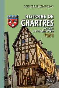 Histoire de Chartres (Tome 2 : du XIVe siècle à la révolution de 1848)