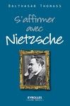 Livre numérique S'affirmer avec Nietzsche