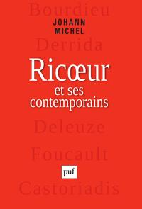 Ricœur et ses contemporains, Bourdieu, Derrida, Deleuze, Foucault, Castoriadis