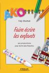 Livre numérique Faire écrire les enfants