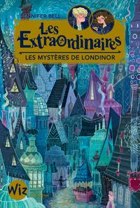 Les Extraordinaires - tome 1