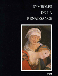 Symboles de la Renaissance. Second volume