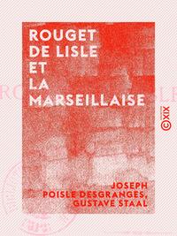 Rouget de Lisle et la Marseillaise