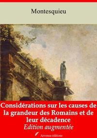 Considérations sur les causes de la grandeur des Romains et de leur décadence – suivi d'annexes