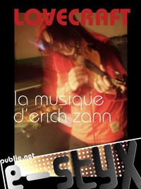 La musique d'Erich Zann, DE L'OBSESSION MUSICALE COMME VOIE POUR LE FANTASTIQUE  ET L'HORREUR