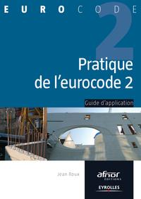 Pratique de l'eurocode 2, GUIDE D'APPLICATION