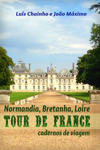 Tour de France: Normandia, Bretanha e Loire