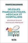 Livre numérique Délégués pharmaceutiques, médicaux et hospitaliers