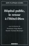 Livre numérique L'hôpital public, le retour à l'Hôtel-Dieu (Coll. Santé et politiques sociales)