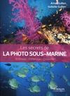 Livre numérique Les secrets de la photo sous-marine