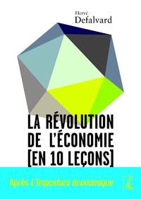 La révolution de l'économie (en dix leçons)