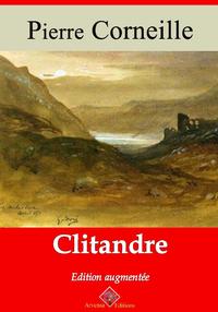 Clitandre – suivi d'annexes