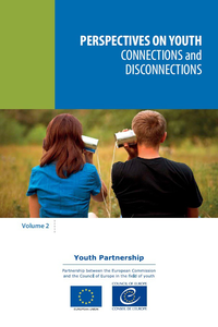 Perspectives on youth, volume 2 - Connections and disconnections