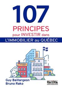 Livre numérique 107 principes pour investir dans l'immobilier au Québec