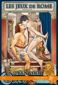 Les jeux de Rome, Dominus : Tome 2