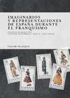 Livre numérique Imaginarios y representaciones de España durante el franquismo