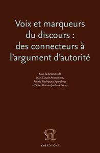 Livre numérique Voix et marqueurs du discours: des connecteurs à l'argument d'autorité