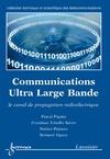 Livre numérique Communications Ultra Large Bande : le canal de propagation radioélectrique