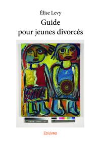 Guide pour jeunes divorcés