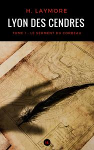 Livre numérique Lyon des cendres, tome 1