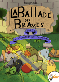 La ballade de braves, Livre 5